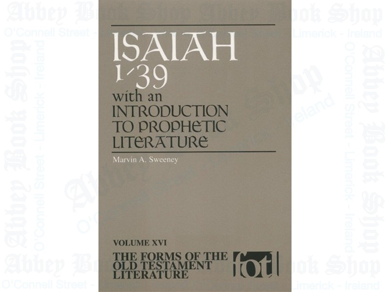 Isaiah 1-39: An Introduction to Prophetic Literature