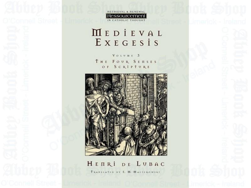 Medieval Exegesis, vol. 3
