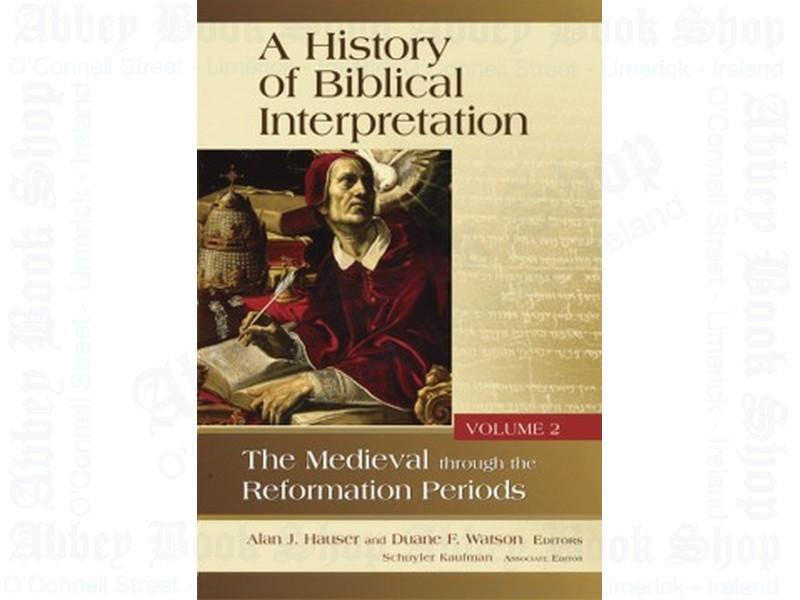 A History of Biblical Interpretation, Vol. 2
