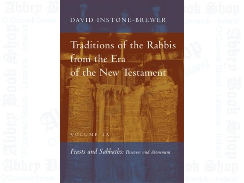 Traditions of the Rabbis from the Era of the New Testament, vol. 2A