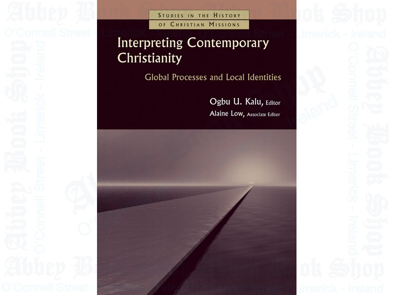 Interpreting Contemporary Christianity