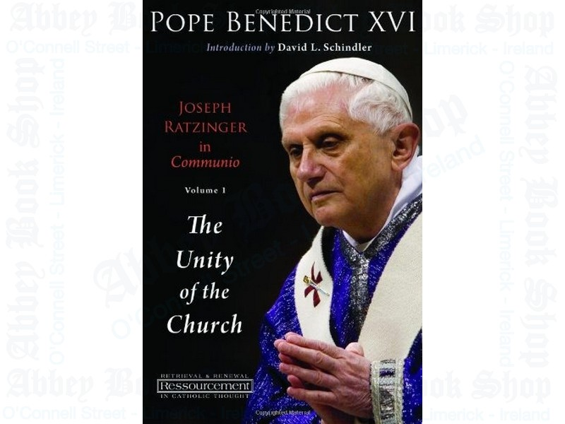 Joseph Ratzinger in Communio: Volume 1