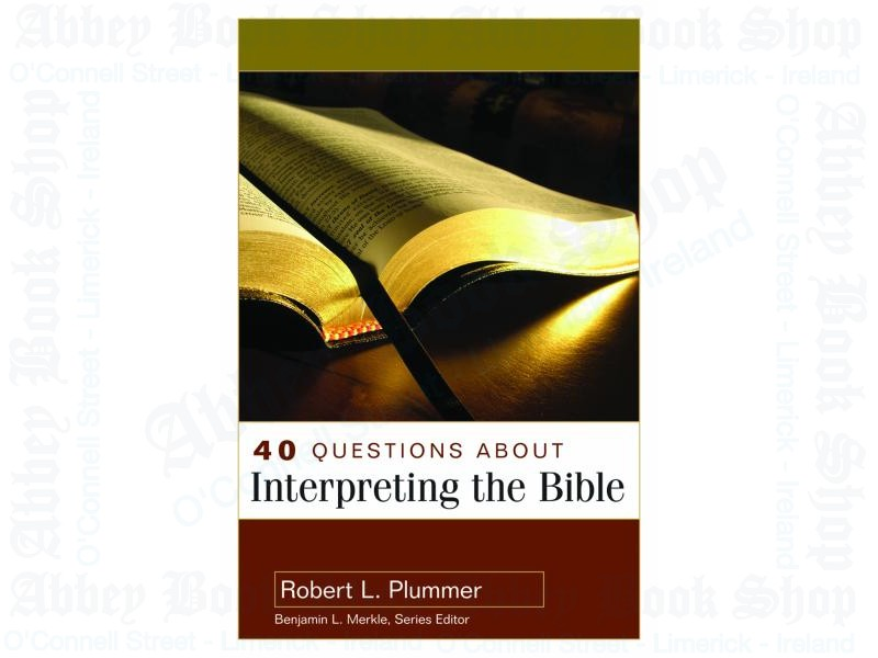 40 Questions About Interpreting the Bible