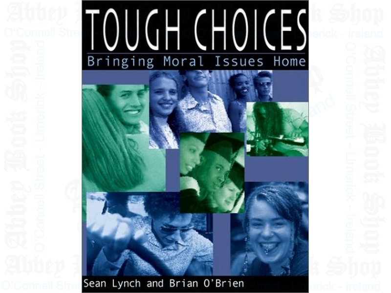 Tough Choices: Bringing Moral Issues Home