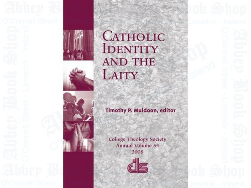 Catholic Identity and the Laity