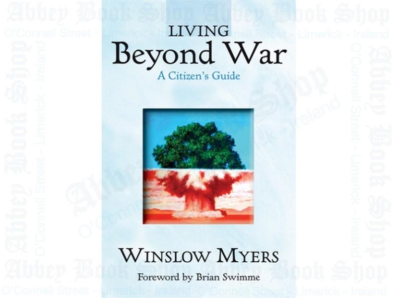 Living Beyond War