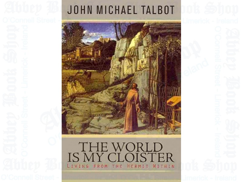World Is My Cloister