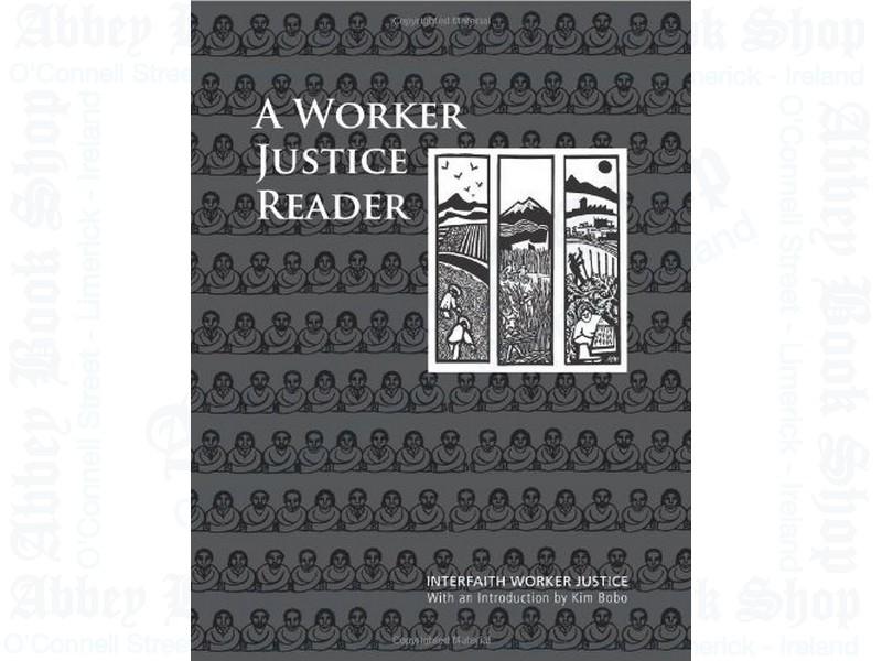 A Worker Justice Reader