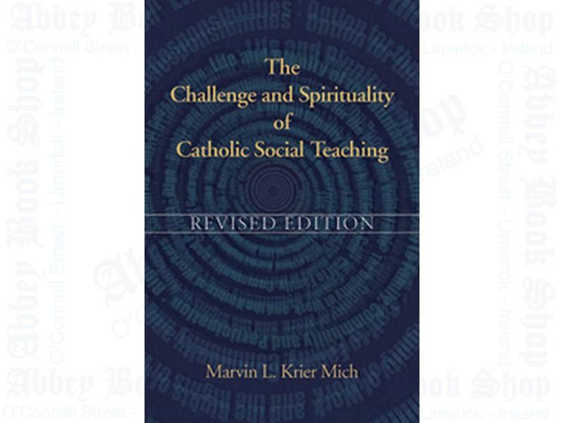 Challenge Catholic Social Teaching