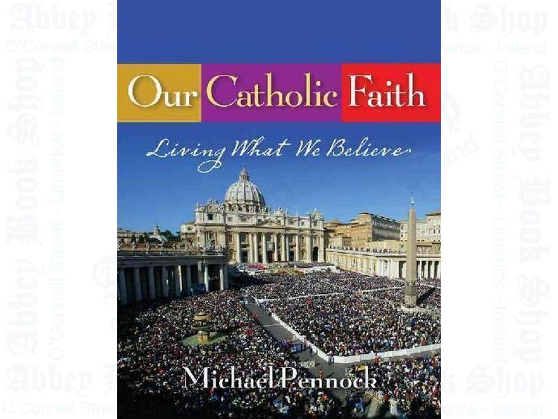Our Catholic Faith (Student Text)