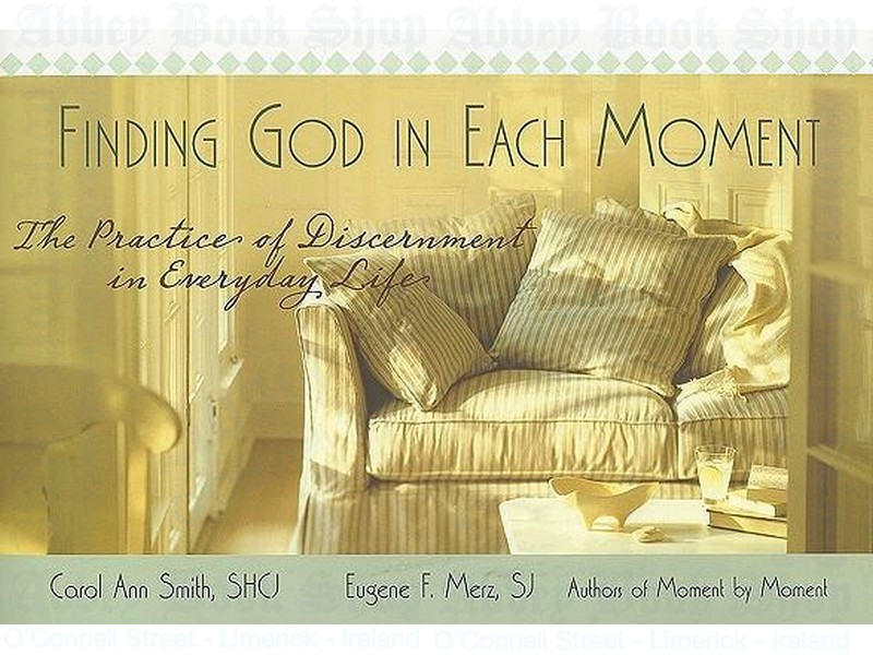 Finding God in Each Moment