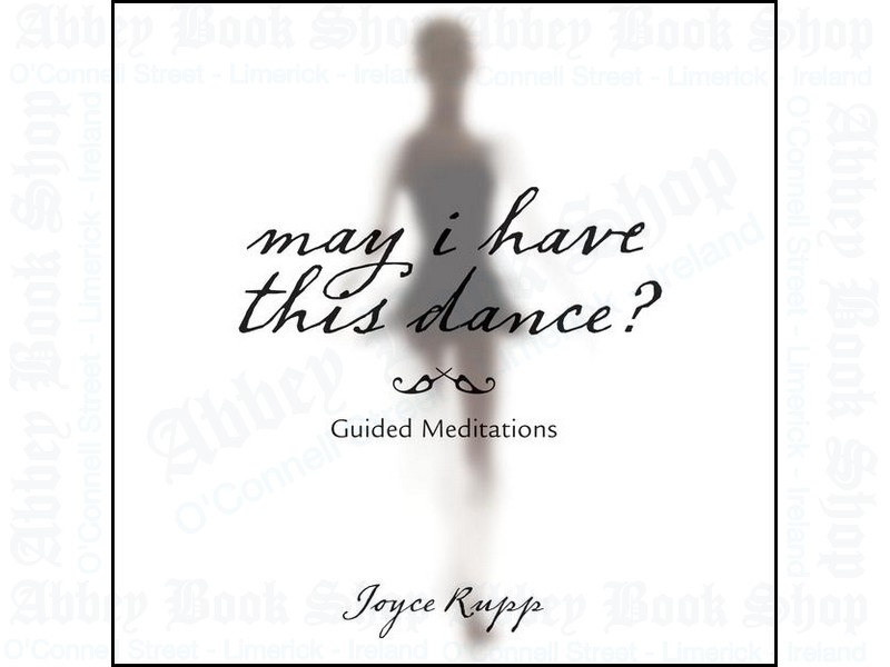 May I Have This Dance? Guided Meditations
