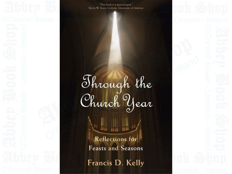 Through the Church Year: Reflections for Feasts and Seasons