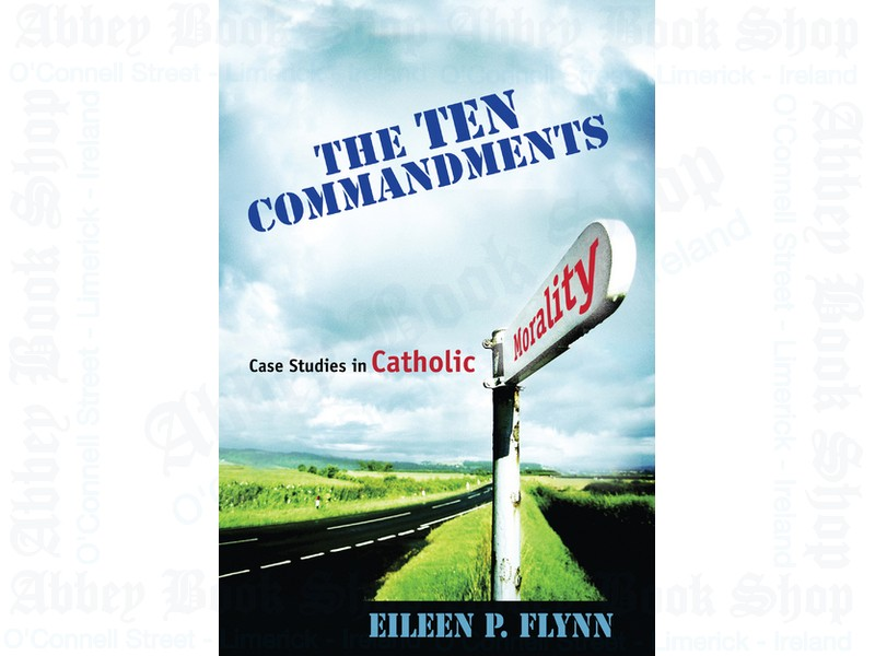 The Ten Commandments (Student Text): Case Studies in Catholic Morality