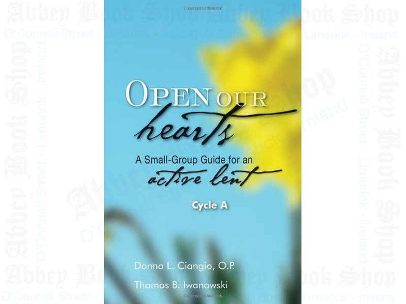 Open Our Hearts Cycle A
