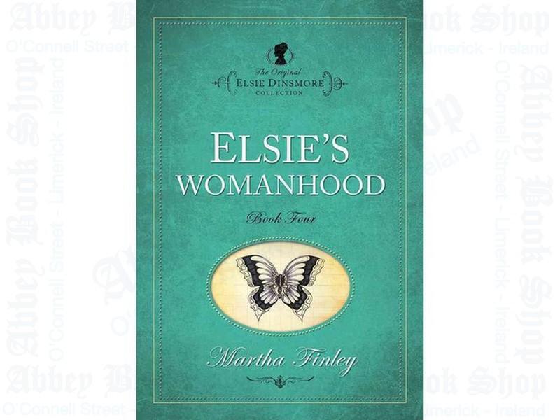 Elsie Dinsmore Vol 4 Womanhood