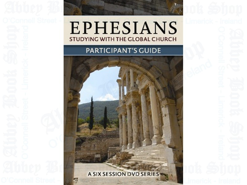 Ephesians: Studying with the Global Church Study Guide