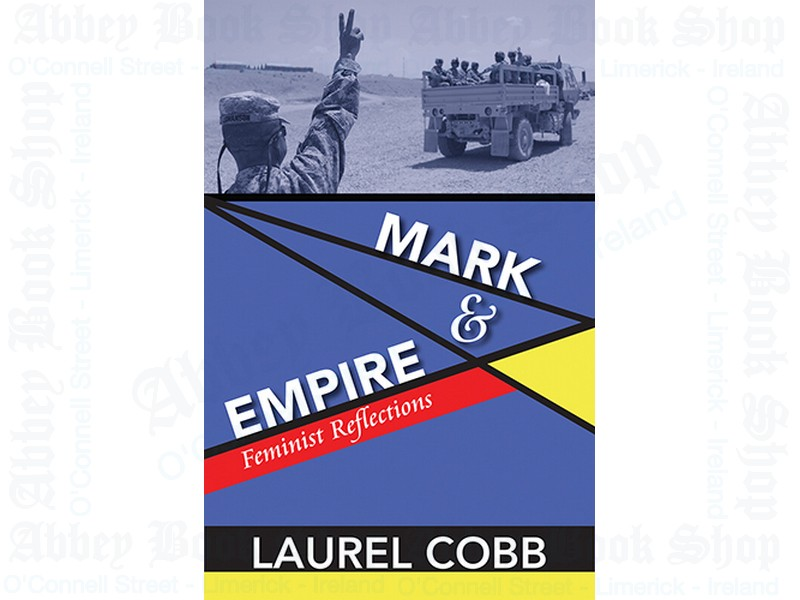 Mark and Empire: Feminist Reflections