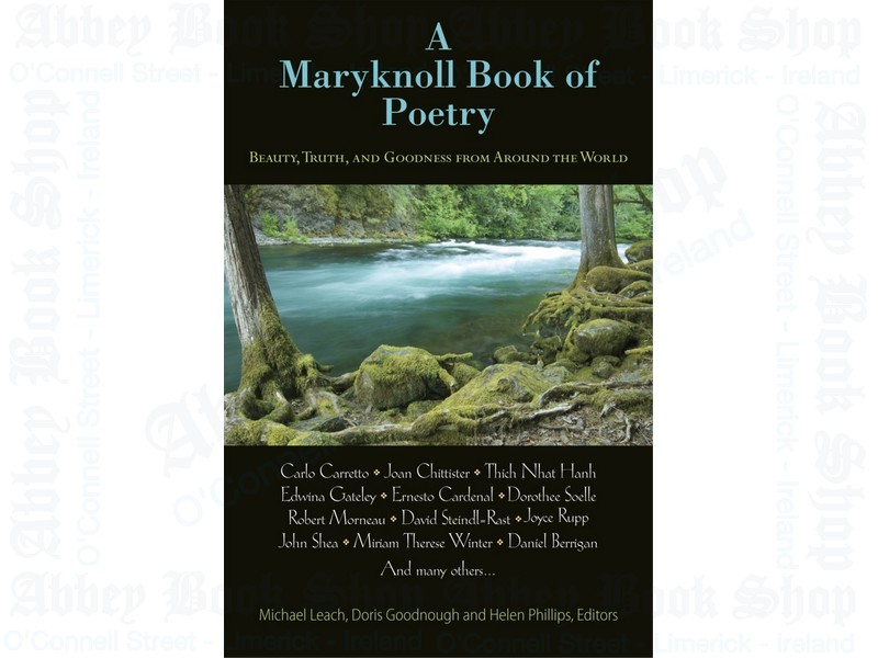 A Maryknoll Book of Poetry: Beauty, Truth, and Goodness from Around the World