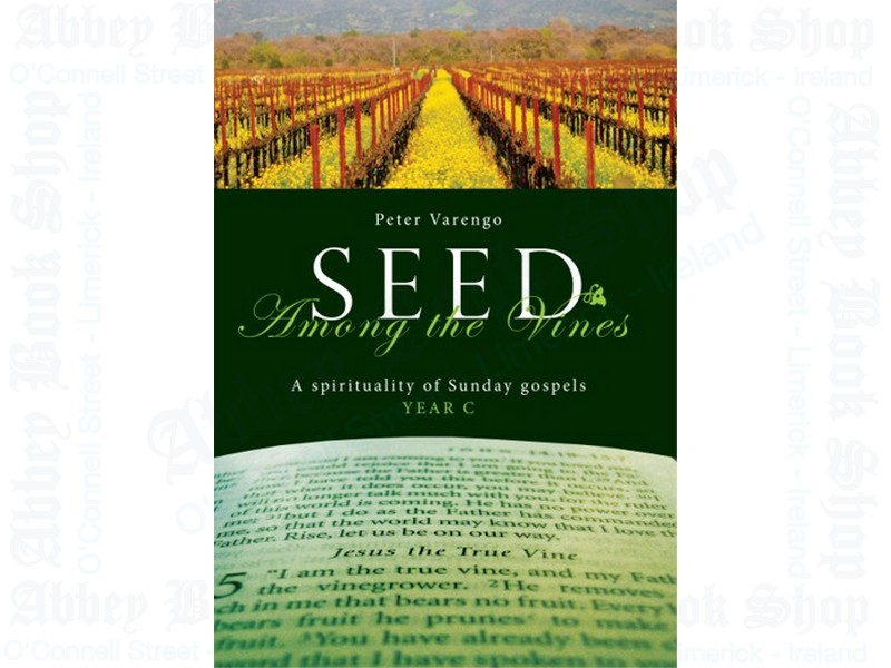 Seed Among the Vines