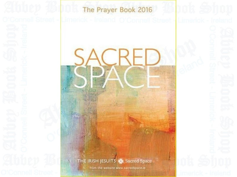 Sacred Space: The Prayer Book 2016