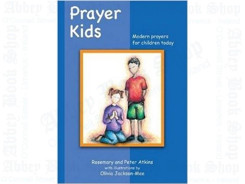 Prayer Kids – Modern Prayers for Today's Children