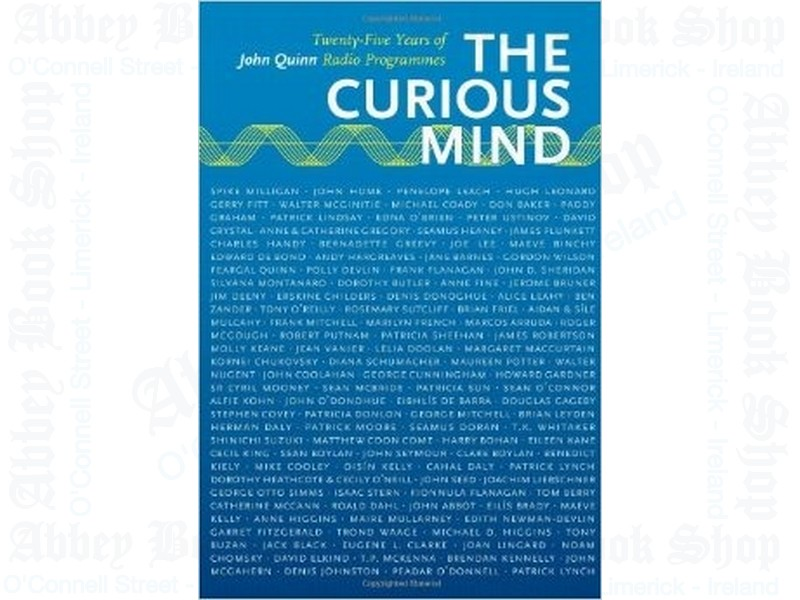 The Curious Mind: 25 Years of John Quinn Radio Programmes