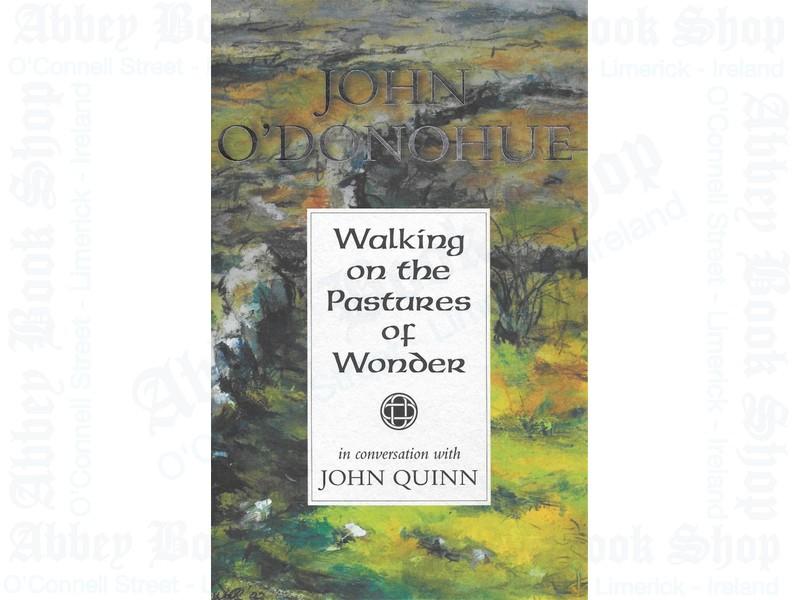 Walking on the Pastures of Wonder