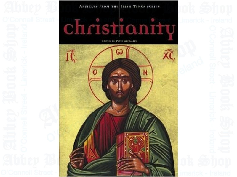 Christianity – Articles from The Irish Times Series (PB)