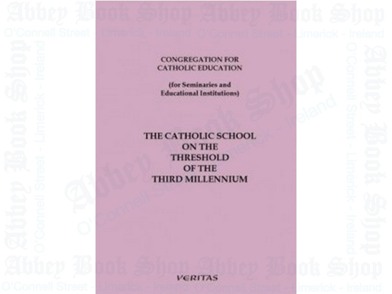 The Catholic School on the Threshold of the Third Millennium