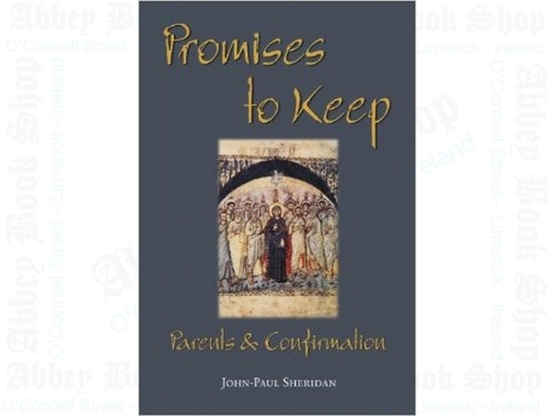 Promises to Keep: Parents and Confirmation