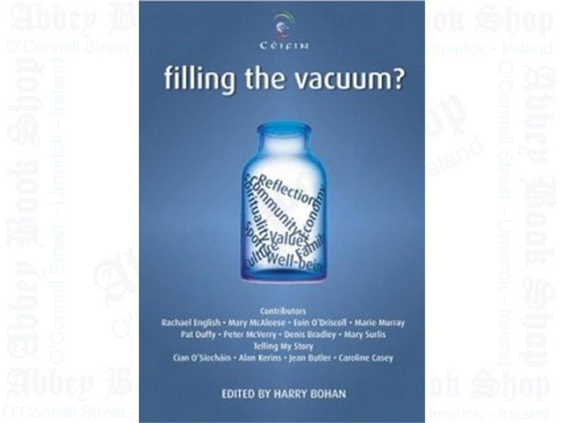 Filling the Vacuum? (2005)