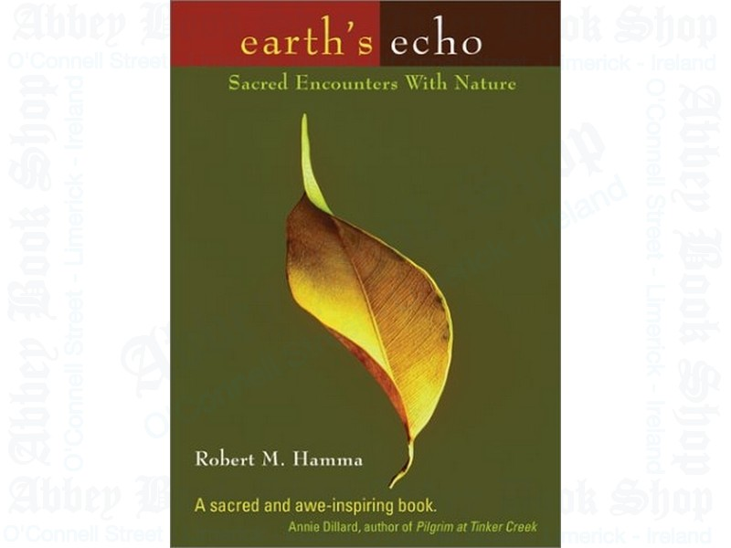 Earth's Echo: Sacred Encounters with Nature