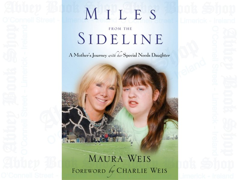 Miles from the Sideline: A Mother's Journey with Her Special Needs Daughter