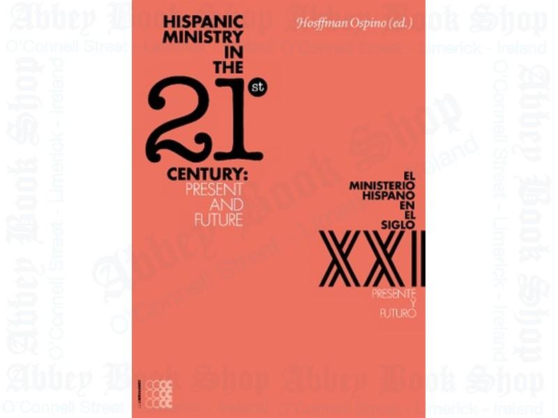 Hispanic Ministry in the 21st Century