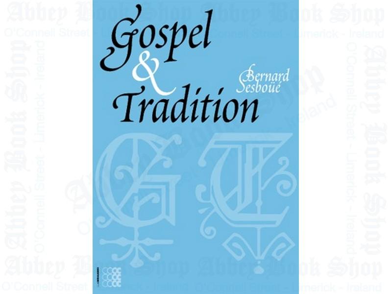 Gospel & Tradition