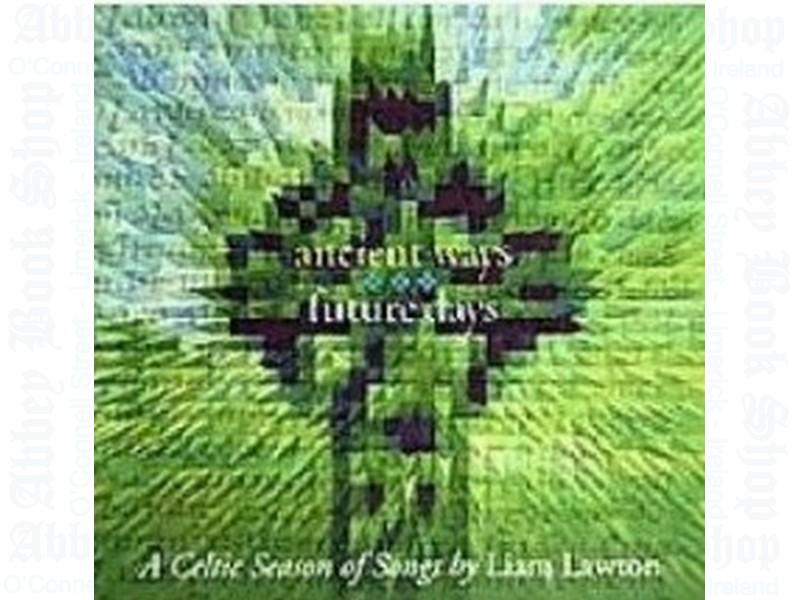 Ancient Ways Future Days (Audio)
