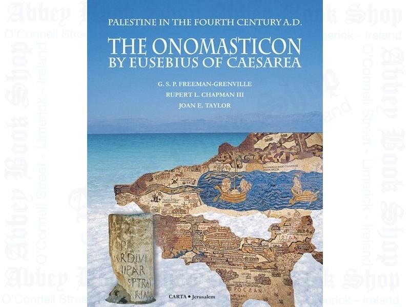 The Onomasticon by Eusebius of Caesarea: Palestine in the 4th Century AD