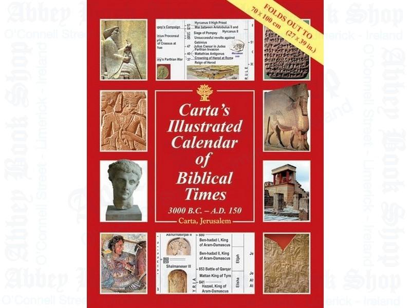 Carta's Illustrated Calendar of Biblical Times: 3000 BC – AD 150
