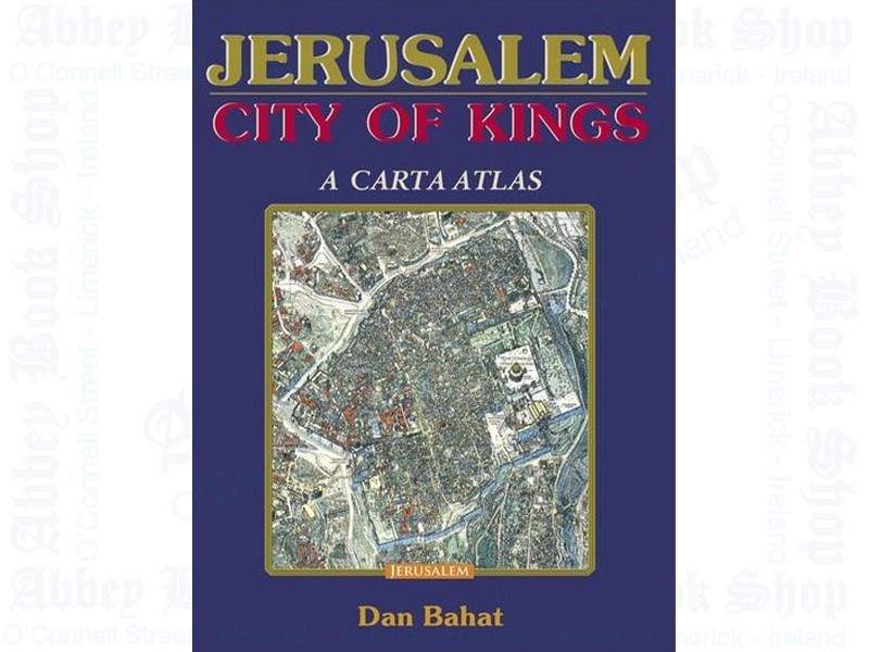 Jerusalem, City of Kings