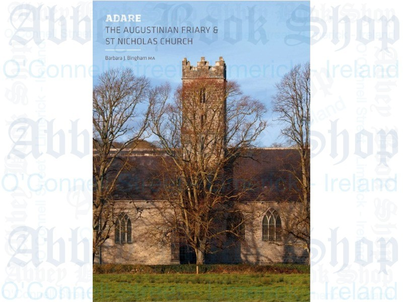 Adare: The Augustinian Friary and St Nicholas Church