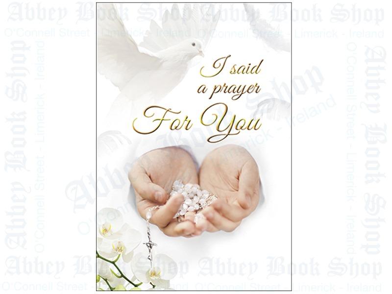 I Said A Prayer For You Card